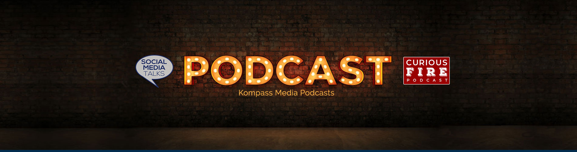 Kompass Media Podcasts The Social Media Talks Podcast and Curious Fire Podcast