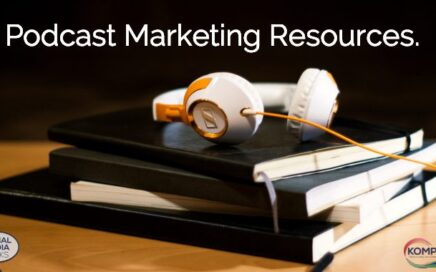 Podcast Marketing Resources Blog Post from Kompass Media