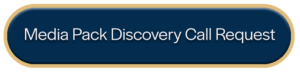 Media Pack Discovery Call Request - You fill we fullfill